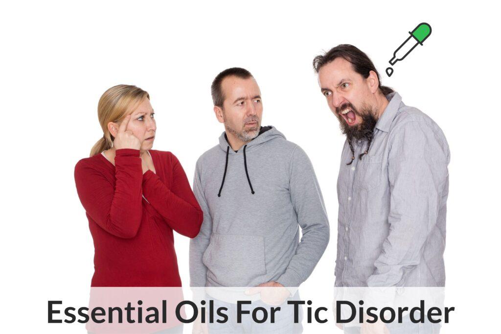 Huiles Essentielles Pour Tic Trouble (Tourettes): Tic-Toc Tic-Toc BOOM
